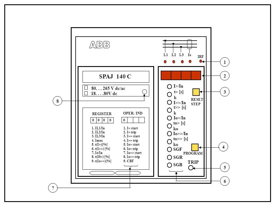 ABB SPAJ 140 C 1 2 I>/In 80. . . 265 V dc/ac t> [s] 3
